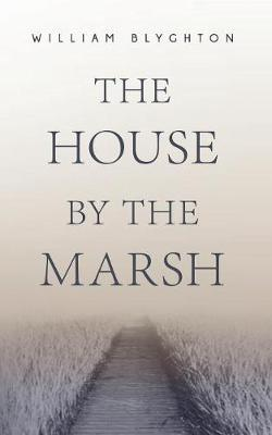 The House by the Marsh