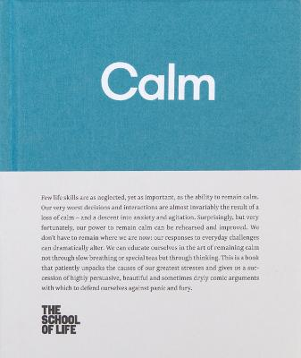 Calm: Educate yourself in the art of remaining calm, and learn how to defend yourself from panic and fury