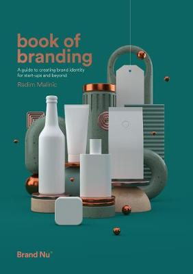 Book of Branding: a guide to creating brand identity for start-ups and beyond