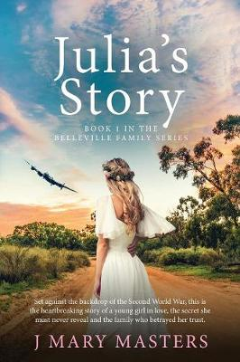 Julia's Story: Book 1 in the Belleville family series
