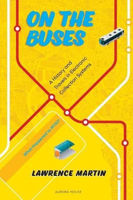 On the Buses: A History and Travels in Electronic Collection Systems