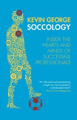 SOCCOLOGY: Inside the hearts and minds of successful professionals
