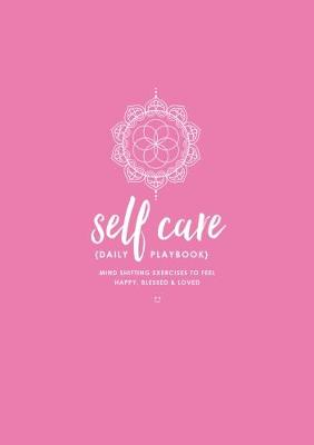 Self Care (Daily Playbook)
