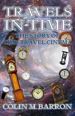 Travels in Time: The Story of Time Travel Cinema
