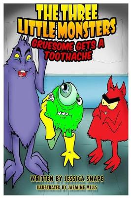 The Three Little Monsters in Gruesome Gets a Toothache
