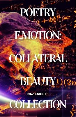Poetry E.motion: Collateral Beauty Collection