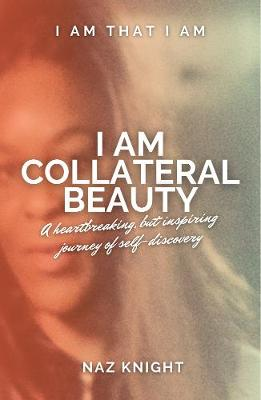 I Am Collateral Beauty