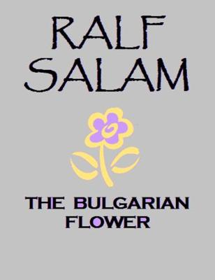 The Bulgarian Flower