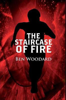 The Staircase of Fire