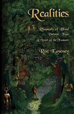Realities - Rhapsody of Blood, Volume Four: A Novel of the Fantastic