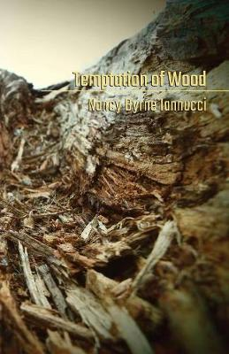 Temptation of Wood
