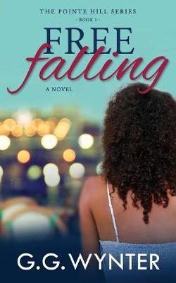Free Falling: The Pointe Hill Series: Book One