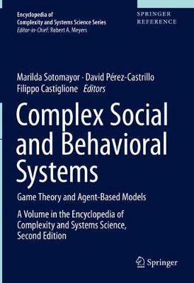 Complex Social and Behavioral Systems: Game Theory and Agent-Based Models