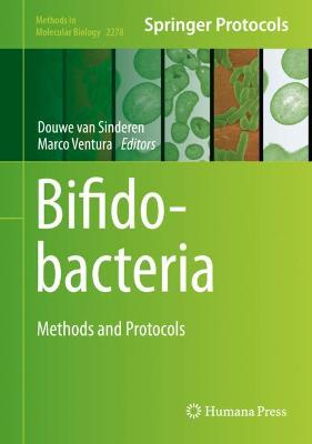 Bifidobacteria: Methods and Protocols