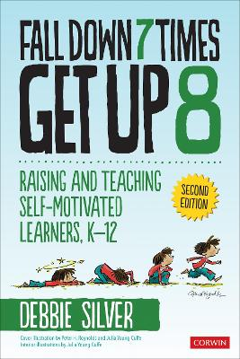 Fall Down 7 Times, Get Up 8: Raising and Teaching Self-Motivated Learners, K-12