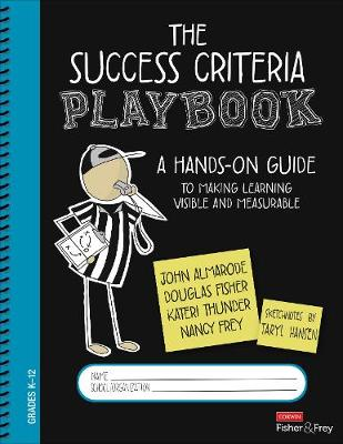 The Success Criteria Playbook: Making Learning Visible and Measurable