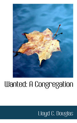 Wanted: A Congregation
