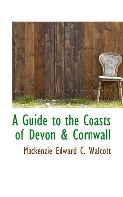 A Guide to the Coasts of Devon & Cornwall