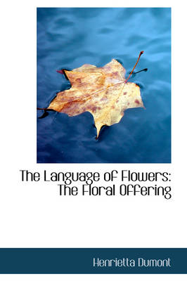 The Language of Flowers: The Floral Offering