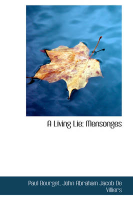 A Living Lie: Mensonges