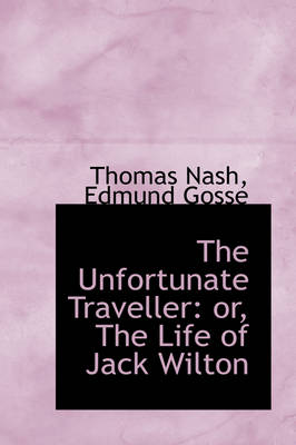 The Unfortunate Traveller: Or, the Life of Jack Wilton