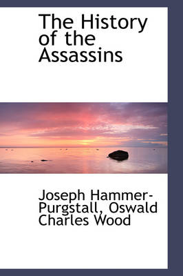 The History of the Assassins