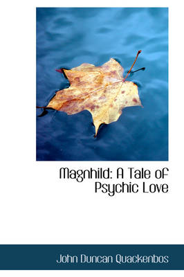 Magnhild: A Tale of Psychic Love