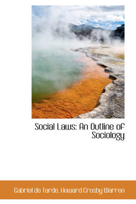 Social Laws: An Outline of Sociology