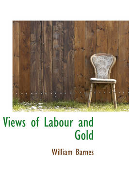 Views of Labour and Gold