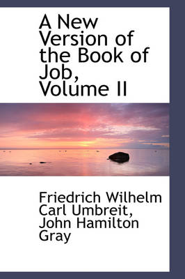 A New Version of the Book of Job, Volume II