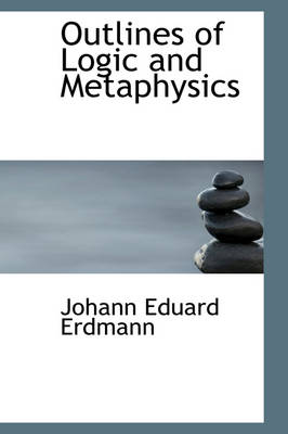 Outlines of Logic and Metaphysics
