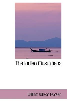The Indian Musulmans