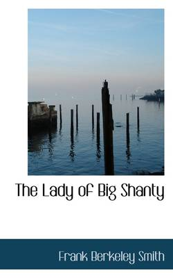 The Lady of Big Shanty