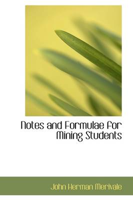 Notes and Formulae for Mining Students