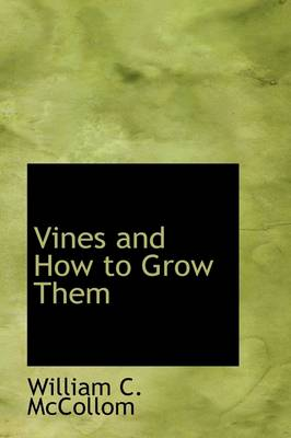 Vines and How to Grow Them