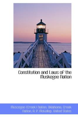 Constitution and Laws of the Muskogee Nation