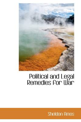 Political and Legal Remedies for War
