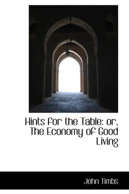 Hints for the Table: The Economy of Good Living