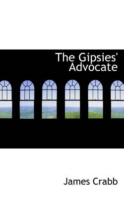 The Gipsies' Advocate