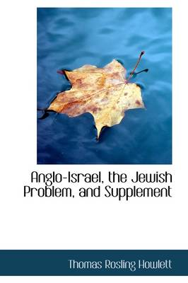 Anglo-Israel, the Jewish Problem, and Supplement