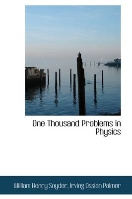 One Thousand Problems in Physics