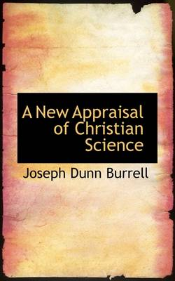 A New Appraisal of Christian Science