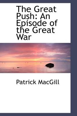 The Great Push: An Episode of the Great War