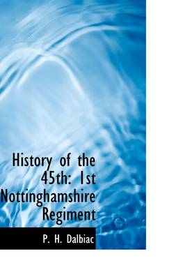 History of the 45th: 1st Nottinghamshire Regiment