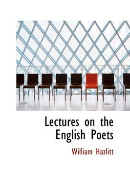 Lectures on the English Poets