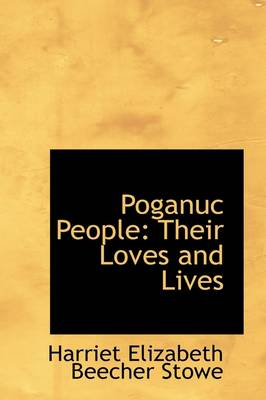 Poganuc People: Their Loves and Lives