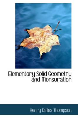 Elementary Solid Geometry and Mensuration