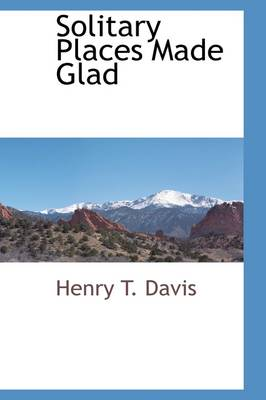 Solitary Places Made Glad