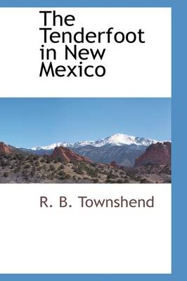 The Tenderfoot in New Mexico