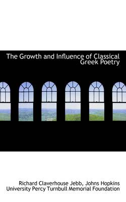 The Growth and Influence of Classical Greek Poetry